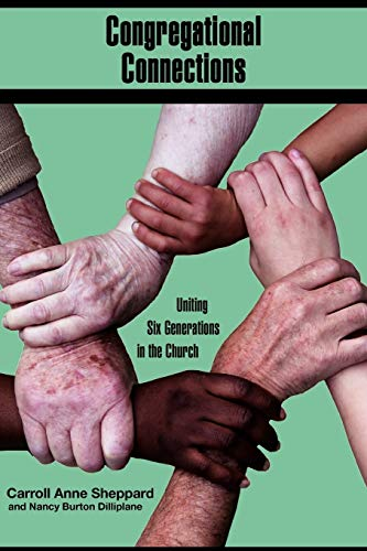 Congregational Connections By Carroll Anne Sheppard