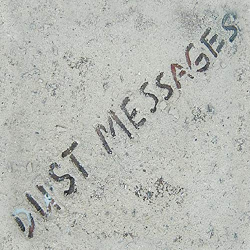 Dust Messages By Dr James McGovern