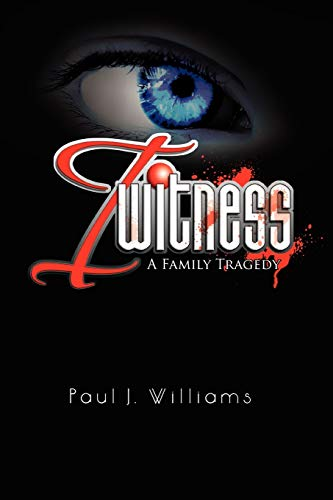 I Witness By Paul J Williams (Univ. of the Pacific, USA University of the Pacific, USA University of the Pacific, USA University of the Pacific, USA University of the Pacific, USA University of the Pacific, USA University of the Pacific, USA University of the Pacific, USA)