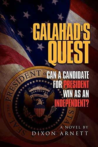 Galahad's Quest By Dixon Arnett
