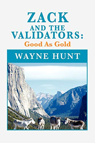 Zack and the Validators By Wayne Hunt