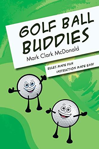 Golf Ball Buddies By Mark Clark McDonald