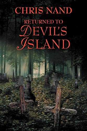 Returned to Devil's Island By Chris Nand