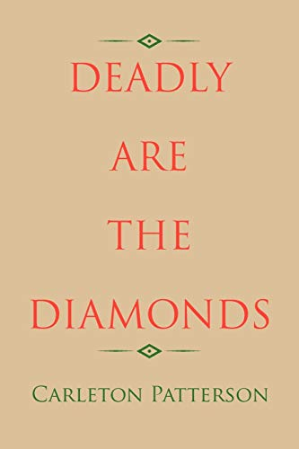 Deadly Are the Diamonds By Carleton Patterson