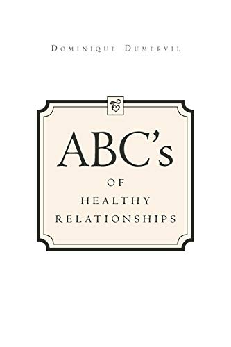 ABCs of Healthy Relationships By Dominique Dumervil