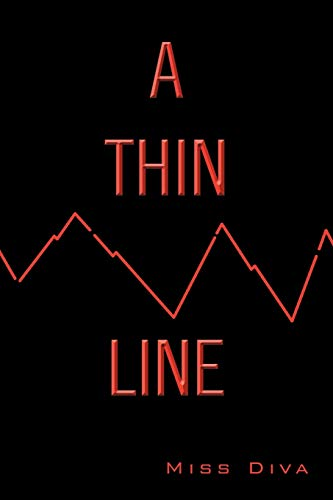 A Thin Line By Miss Diva