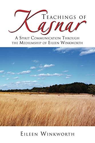 Teachings of Kasnar By Eileen Winkworth