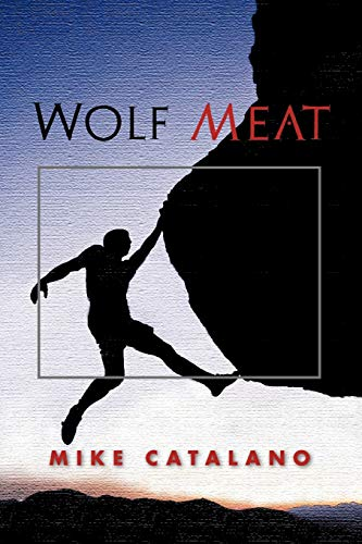 Wolf Meat By Mike Catalano