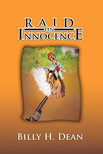 Raid on Innocence By Billy H Dean