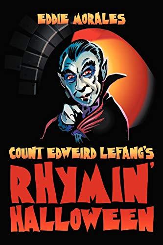 Count Edweird Lefang's Rhymin' Halloween By Eddie Morales