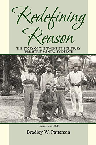 Redefining Reason By Bradley W Patterson