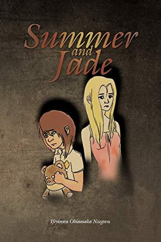 Summer and Jade By Ifeyinwa Obiamaka Nzegwu