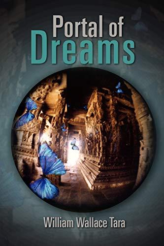 Portal of Dreams By William Wallace Tara