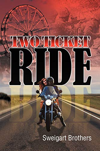 Two Ticket Ride By Sweigart Brothers