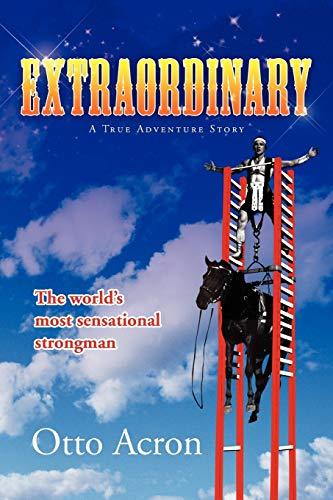 Extraordinary By Otto Acron