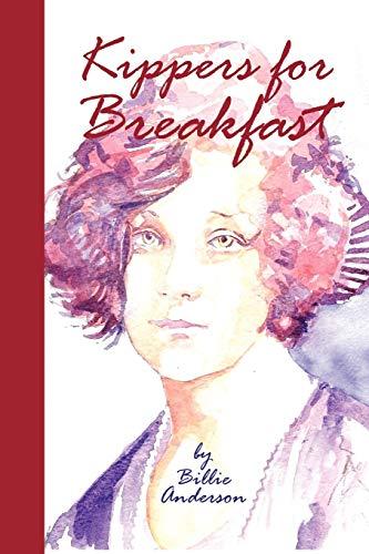 Kippers for Breakfast By Billie Anderson