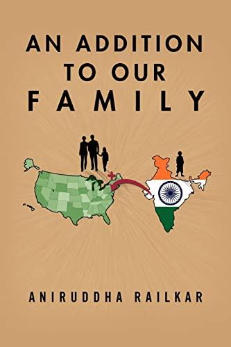 An Addition to Our Family By Aniruddha Railkar