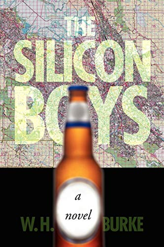 The Silicon Boys By W H Burke