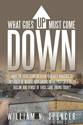 What Goes Up Must Come Down By William N Spencer