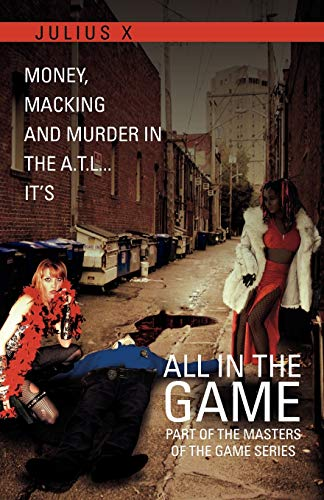 All in the Game Part One By Julius X