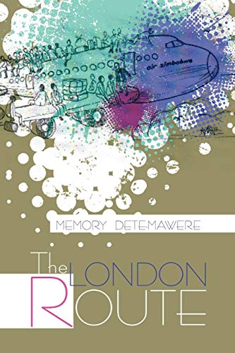 The London Route By Memory Dete-Mawere