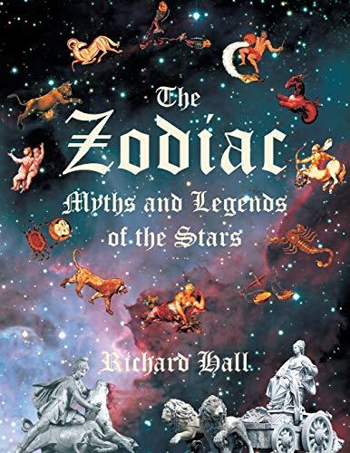 The Zodiac By Richard Hall