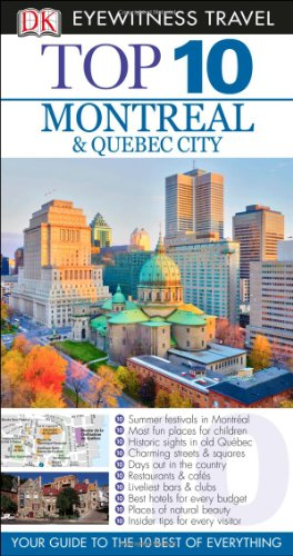 Top 10 Montreal & Quebec City By Encompass Graphics