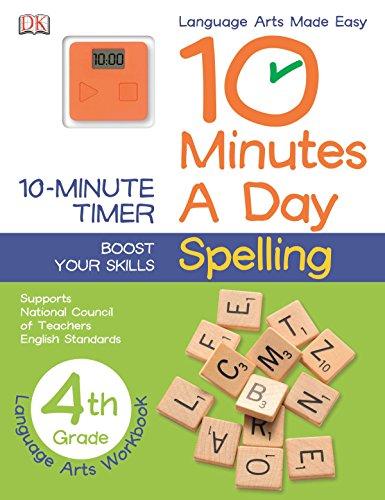 10 Minutes a Day: Spelling, Fourth Grade von DK