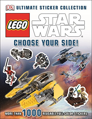 Lego Star Wars: Choose Your Side!: Ultimate Sticker Collection By Kindersley Dorling