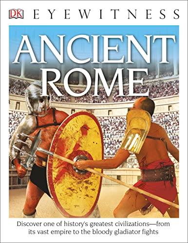 DK Eyewitness Books: Ancient Rome By Simon James