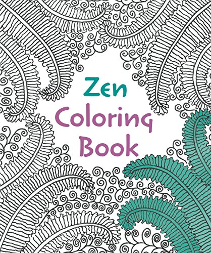 Zen Coloring Book By Senior Lecturer in Physics David Williams, BSC (Hons) PhD (University of Wales Swansea)