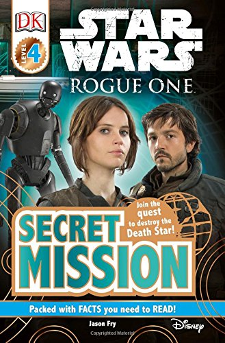 Star Wars: Rogue One: Secret Mission By Jason Fry