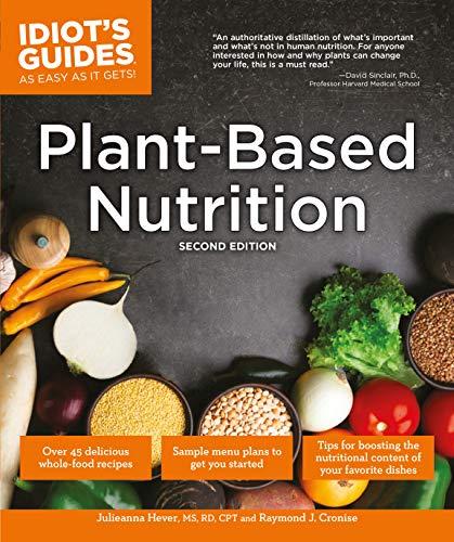 Plant-Based Nutrition, 2E By Raymond J. Cronise