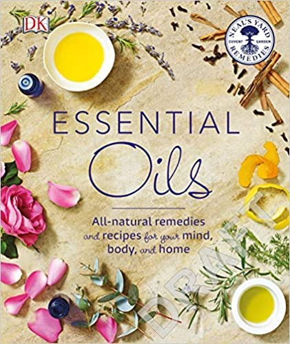 Essential Oils: All-natural remedies and recipes for your mind, body and home By Fran Johnson