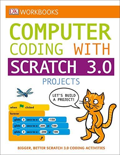 DK Workbooks: Computer Coding with Scratch 3.0 Workbook von DK