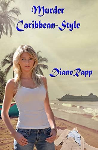 Murder Caribbean-Style By Diane Rapp