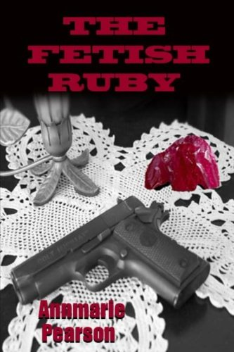 The Fetish Ruby By William R Pearson