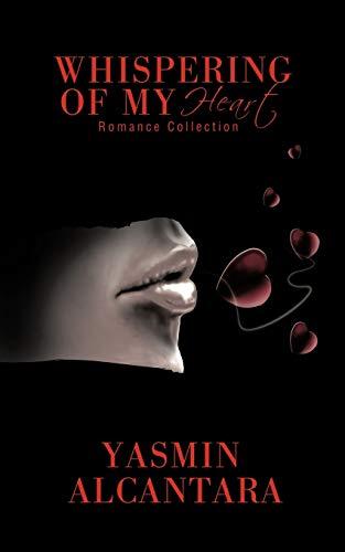 Whispering of My Heart By Yasmin Alcantara