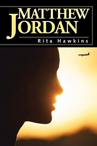 Matthew Jordan By Rita Hawkins