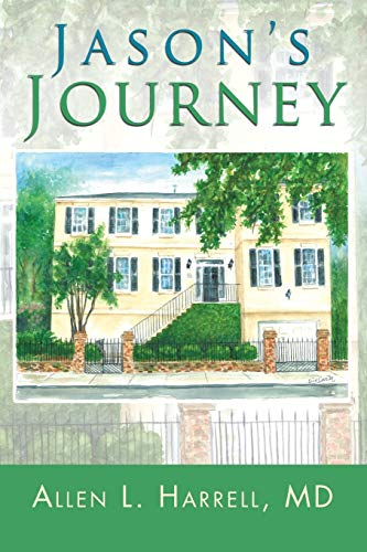 Jason's Journey By Allen L Harrell MD