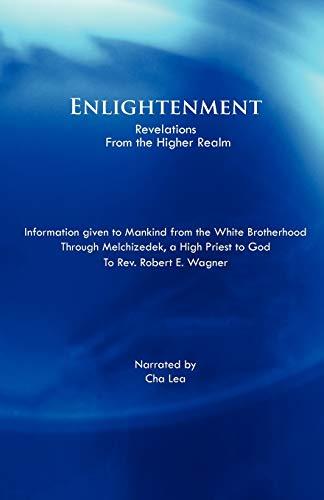 Enlightenment By Rev Robert E Wagner