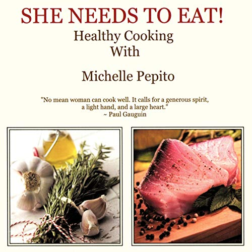 She Needs to Eat By Michelle Pepito