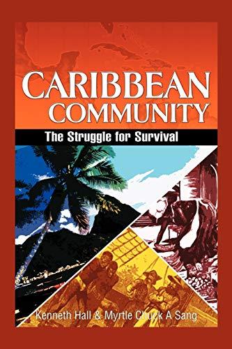 Caribbean Community By Kenneth Hall