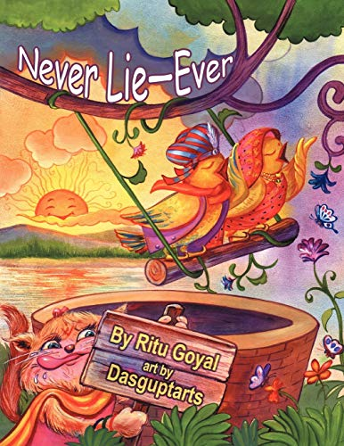 Never Lie-Ever By Ritu Goyal
