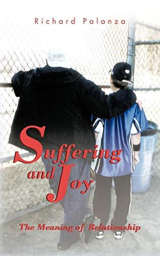 Suffering and Joy By Richard Palanza