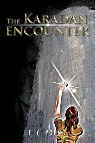 The Karadan Encounter By F C Young