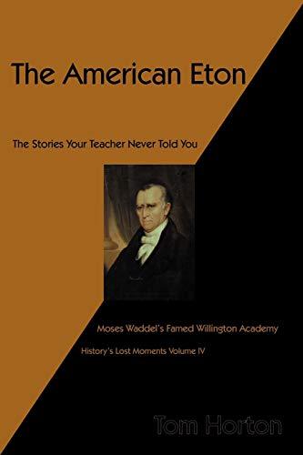 The American Eton By Mr Tom Horton