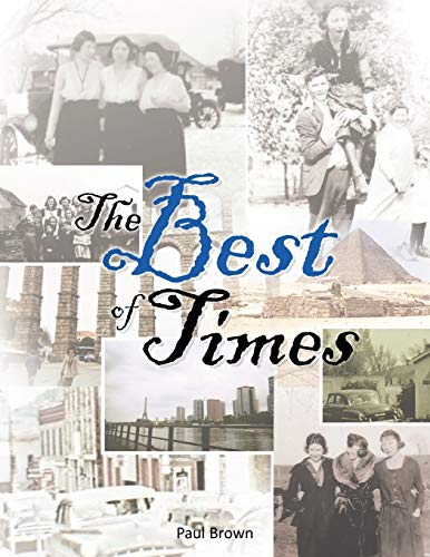The Best of Times By Paul Brown