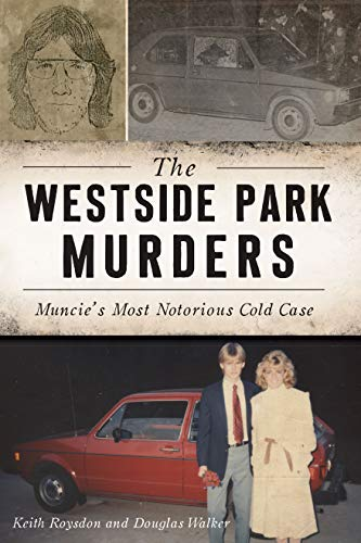 The Westside Park Murders By Keith Roysdon