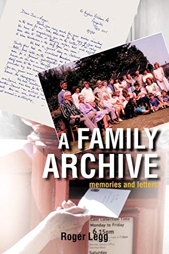 A Family Archive By Roger Legg